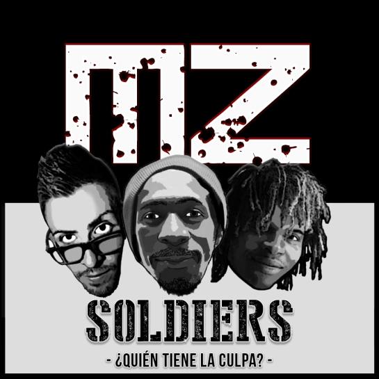 Moun Zion Soldiers : Quién tiene la culpa